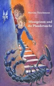 Türschmann_Miesegrimm und die Plaudertasche