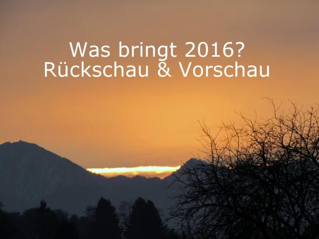 2016-01-02_Rueckschau-Vorschau