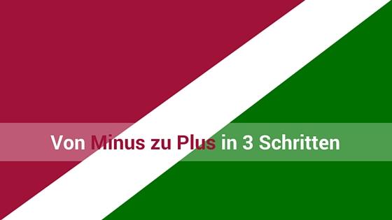 Mutmacherin_Von-Minus-zu-Plus-3-Schritte