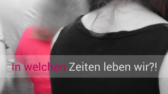 Mutmacherin_in-welchen-zeiten-leben-wir